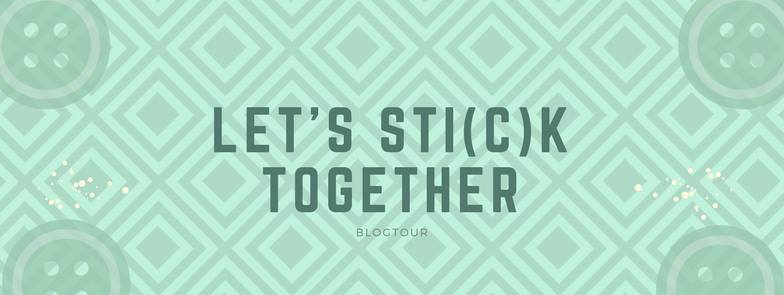 let's stick together